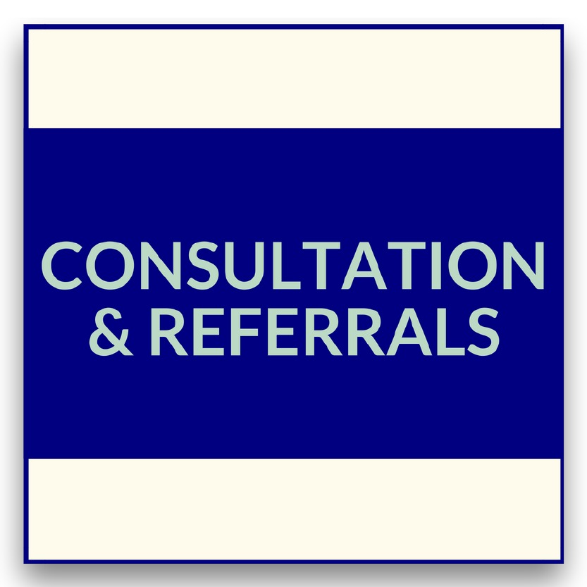 Consultation & Referrals