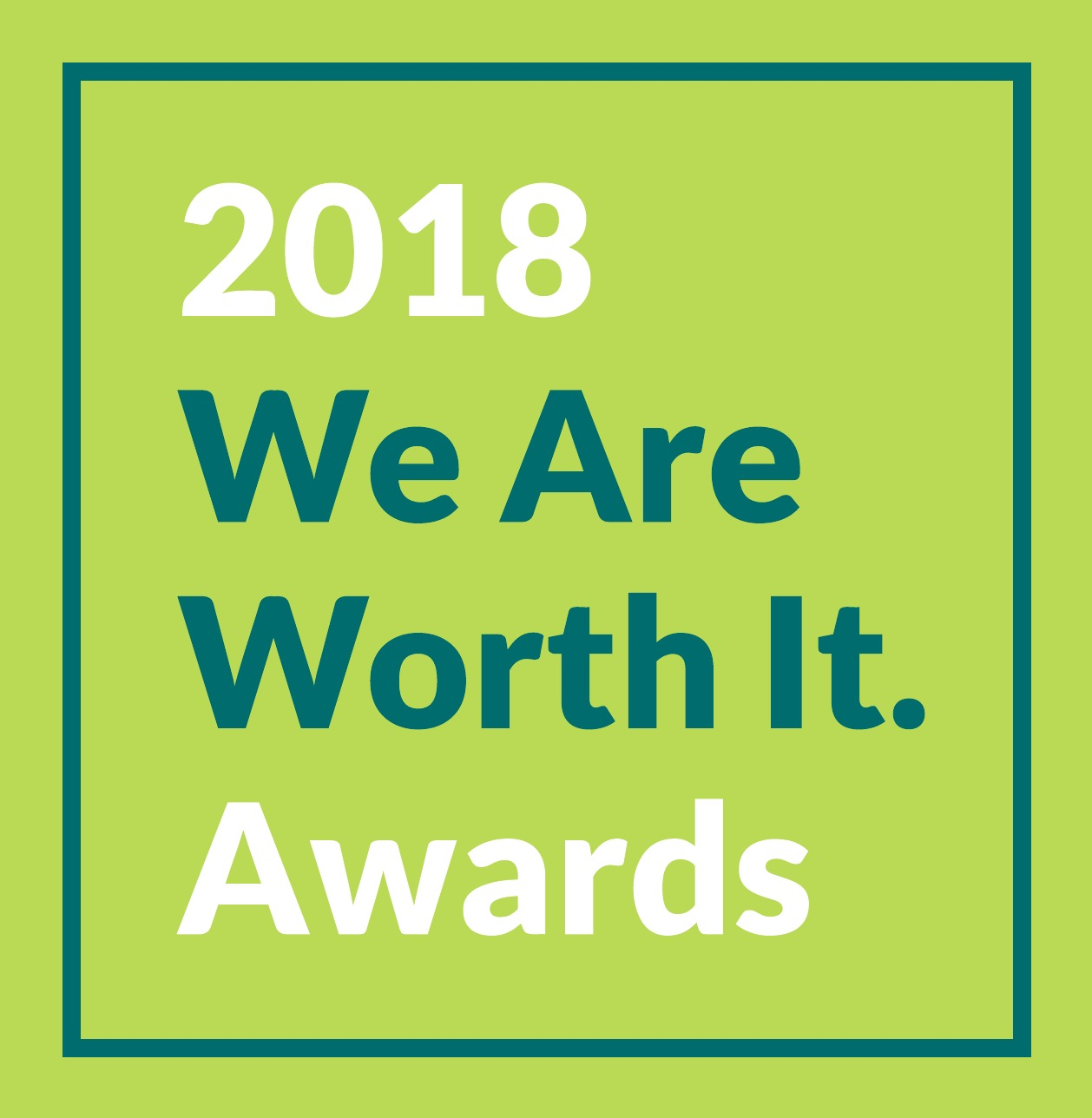 "2018 ""We Are Worth It."" Awards"